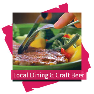 Local Dining and Craft Beer